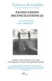 John Crowley et  Collectif - Cultures & conflits N° 40, Automne 1999 : Pacifications, réconciliations - Tome 1, Irlande du Nord, Afrique du Sud, Italie, Chili, Argentine, Uruguay, ex-Yougoslavie, Rwanda.