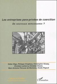 Didier Bigo et Philippe Chapleau - Cultures & conflits N° 52 hiver 2003 : Les entreprises para-privées de coercition, de nouveaux mercenaires ?.