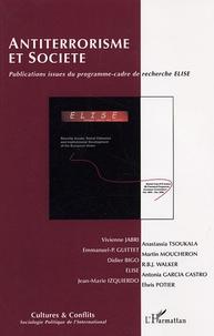 Didier Bigo et Emmanuel-Pierre Guittet - Cultures & conflits N° 61, Printemps 200 : Antiterrorisme et société.