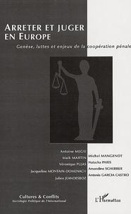 Antoine Mégie et Michel Mangenot - Cultures & conflits N° 62, Printemps 200 : Genèse, luttes et enjeux de la coopération pénale.