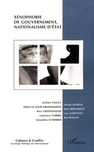 Jérôme Valluy et Olivier Le Cour Grandmaison - Cultures & conflits N° 69, Printemps 200 : Xénophobie de gouvernement, nationalisme d'Etat.