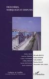 Didier Bigo et Jean-Luc Piermay - Cultures & conflits N° 73, Printemps 200 : Frontières, marquages et disputes.