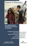 Jean-Baptiste Harguindéguy et Xabier Itçaina - Cultures & conflits N° 79-80 : Les mobilisations ethnolinguistiques en Europe.