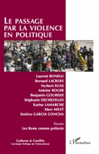 Laurent Bonelli - Cultures & conflits N° 81-82, Printemps- : Le passage par la violence en politique.