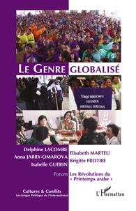 Delphine Lacombe et Anna Jarry-Omarova - Cultures & conflits N° 83, automne 2011 : Le genre globalisé - Cadres d'actions et mobilisations en débats.