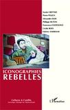 Xavier Crettiez et Pierre Piazza - Cultures & conflits N° 91-92, Automne-hi : Iconographies rebelles - Sociologie des formes graphiques de contestation.