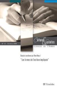 Remi Hess et Kareen Illiade - Cultures & Sociétés N° 12, Octobre 2009 : Les formes de l'écriture impliquée.