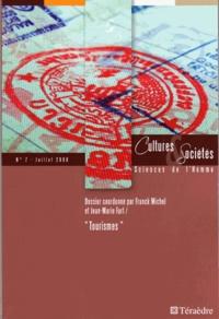 Thierry Goguel d'Allondans - Cultures & Sociétés N° 7, Juillet 2008 : Tourismes.