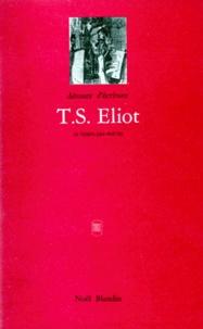 DETOURS D'ECRITURES - Détours d'écriture N° 15 : T.S. Eliot ou le vrai faux modernisme.
