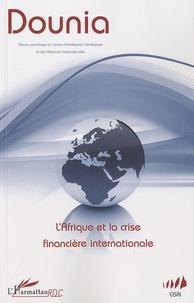 Eddie Tambwe - Dounia N° 2 : L'Afrique et la crise financière internationale.