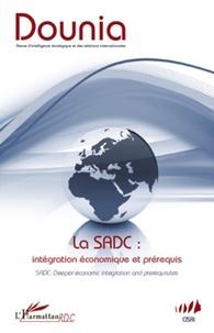 André Nyembwe Musungaie - Dounia N° 4, Octobre 2011 : La SADC : intégration économique et prérequis.