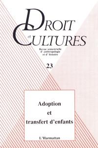 Suzanne Lallemand et Philippe Moreau - Droit et cultures N° 23/1992 : Adoption et transfert d'enfants.