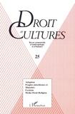 Jean-Claude Bonnan et Jean Fezas - Droit et cultures N° 25/1993 : .