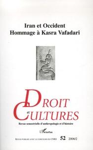 Mamadou Badji - Droit et cultures N° 52 - 2006/2 : Iran et Occident - Hommage à Kasra Vafadari.
