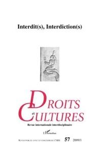 Claudine Viard - Droit et cultures N° 57-2009/1 : Interdit(s), Interdiction(s).