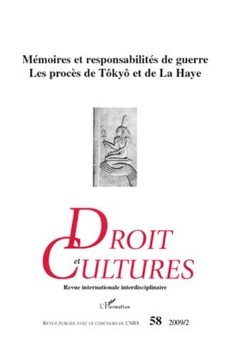 Paul Jobin et Sara Liwerant - Droit et cultures N° 58, 2009/2 : Mémoires et responsabilités de guerre, Les procès de Tôkyô et de La Haye.