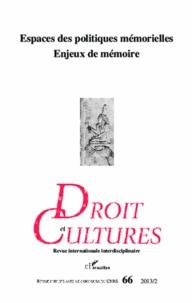 Jacqueline Lahmani - Droit et cultures N° 66-2013/2 : Espaces des politiques mémorielles, enjeux de mémoire.