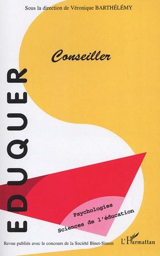 Véronique Barthélémy et Damien Durand - Eduquer N° 15 : Conseiller.