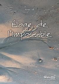 Angel Iye - Poésie  : Eloge de l'Impossible.