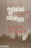 Jean Rémy - Espaces et sociétés N° 56 : Partages de l'espace.