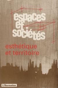 Bernard Poche - Espaces et sociétés N° 69 : Esthétique et territoire.