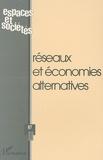 Alain Tarrius et Lamia Missaoui - Espaces et sociétés N° 87, 4/1996 : Réseaux et alternatives économiques.