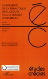 Robert Chaudenson - Etudes créoles N° 1 et 2/2007 : Adaptation de la didactique des langues à la diversité culturelle - Actes du colloque du Cap-Vert.