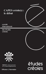 Philippe Blanchet - Etudes créoles Volume 24 N° 1-2001 : CAPES créole(s) : le débat.