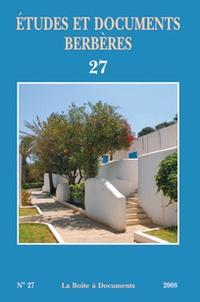 Ouahmi Ould-Braham et Mohand Oulhadj Laceb - Etudes et documents berbères N° 27 : .