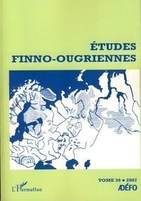 Johanna Laakso et Florian Siegl - Etudes finno-ougriennes N° 39/2007 : .
