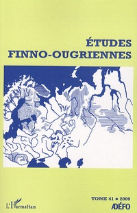 Eva Toulouze - Etudes finno-ougriennes N° 41, 2009 : .