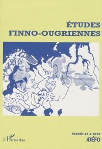 Eva Toulouze - Etudes finno-ougriennes N° 42/2010 : .