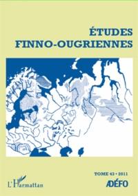 Eva Toulouze - Etudes finno-ougriennes N° 43/2012 : .