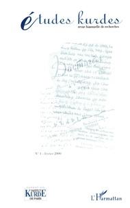 Martin Van Bruinessen et Kendal Nezan - Etudes kurdes N° 1, février 2000 : .