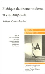 Jean-Pierre Sarrazac et  Collectif - Etudes théâtrales N° 22-2001 : Poétique du drame moderne et contemporain - Lexique de recherche.