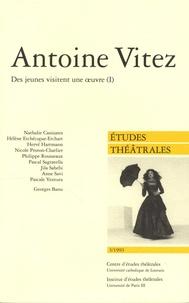 Nathalie Canizares et Hélène Etchecopar Etchart - Etudes théâtrales N° 3/1993 : Antoine Vitez - Des jeunes visitent une oeuvre, Volume 1.