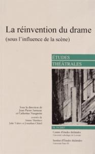Jean-Pierre Sarrazac et Catherine Naugrette - Etudes théâtrales N° 38-39/2007 : La réinvention du drame (sous l'influence de la scène).