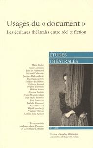"""Jean-Marie Piemme et Véronique Lemaire - Etudes théâtrales N° 50/2011 : Usages du """"document"""" - Les écritures théâtrales entre réel et fiction."""