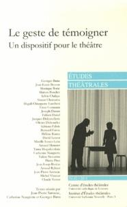 Jean-Pierre Sarrazac et Catherine Naugrette - Etudes théâtrales N° 51-52/2011 : Le geste de témoigner - Un dispositif pour le théâtre.