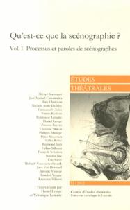 Daniel Lesage et Véronique Lemaire - Etudes théâtrales N° 53/2012 : Qu'est-ce que la scénographie ? - Volume 1, Processus et paroles de scénographes.