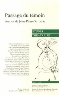 Joseph Danan et David Lescot - Etudes théâtrales N° 56-57/2013 : Passage du témoin - Autour de Jean-Pierre Sarrazac.