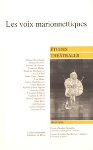 Sandrine Le Pors - Etudes théâtrales N° 60-61/2014 : Les voix marionnettiques.