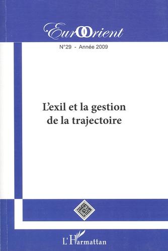Ata Ayati - EurOrient N° 29 : L'exil et la gestion de la trajectoire.