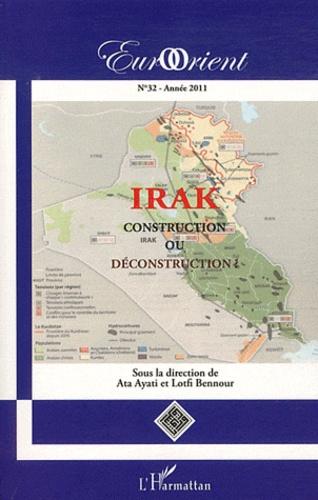 Ata Ayati et Lotfi Bennour - EurOrient N° 32, Année 2011 : Irak - Construction ou déconstruction ?.