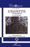 Christian Lochon et Jean-Jacques Luthi - EurOrient N° 37 : L'Egypte en marche - La voie étroite ?.