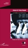 L'Harmattan - Folie et politique - Le théâtre de Falk Richter.