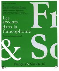 Marie-Louise Moreau et Pierre Bouchard - Français & Société N° 16 : Les accents dans la francophonie - Une enquête internationale.
