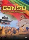 Productions Landes - Gansu au-delà des apparences. 1 DVD