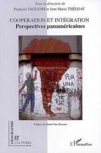 Daniel Van Eeuwen - Géographie et Cultures  : Coopération et intégration - Perspectives panaméricaines.