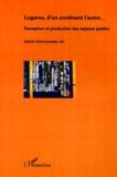 Sylvia Ostrowetsky - Géographie et Cultures  : Lugares, d'un continent l'autre - Perception et production des espaces publics.